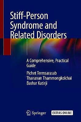 Portada del libro 9783030430580 Stiff-Person Syndrome and Related Disorders. A Comprehensive, Practical Guide