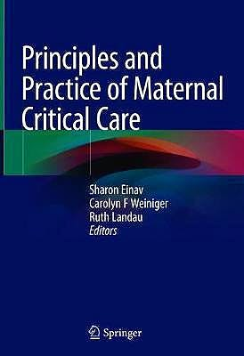 Portada del libro 9783030434762 Principles and Practice of Maternal Critical Care