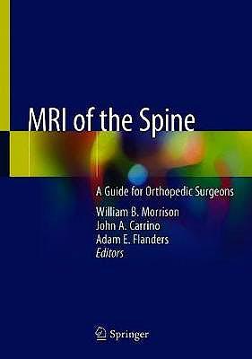 Portada del libro 9783030436261 MRI of the Spine. A Guide for Orthopedic Surgeons