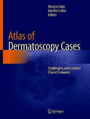 Portada del libro 9783030436711 Atlas of Dermatoscopy Cases. Challenging and Complex Clinical Scenarios