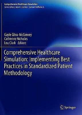 Portada del libro 9783030438258 Comprehensive Healthcare Simulation. Implementing Best Practices in Standardized Patient Methodology