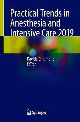 Portada del libro 9783030438722 Practical Trends in Anesthesia and Intensive Care 2019