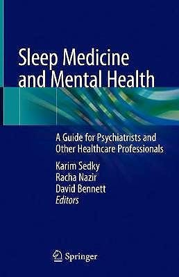 Portada del libro 9783030444464 Sleep Medicine and Mental Health. A Guide for Psychiatrists and Other Healthcare Professionals