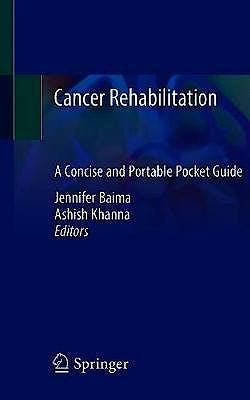 Portada del libro 9783030444617 Cancer Rehabilitation. A Concise and Portable Pocket Guide
