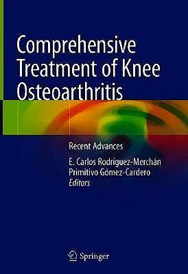 Portada del libro 9783030444914 Comprehensive Treatment of Knee Osteoarthritis. Recent Advances