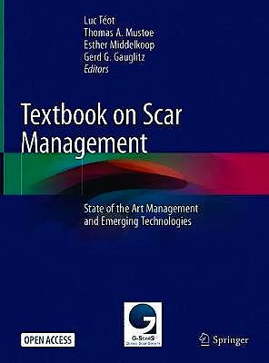 Portada del libro 9783030447656 Textbook on Scar Management. State of the Art Management and Emerging Technologies