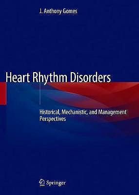 Portada del libro 9783030450656 Heart Rhythm Disorders. History, Mechanisms, and Management Perspectives