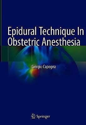 Portada del libro 9783030453312 Epidural Technique in Obstetric Anesthesia