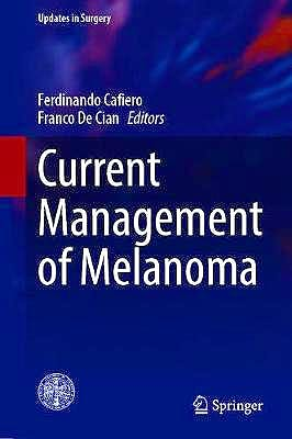 Portada del libro 9783030453466 Current Management of Melanoma