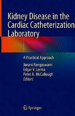 Portada del libro 9783030454135 Kidney Disease in the Cardiac Catheterization Laboratory. A Practical Approach