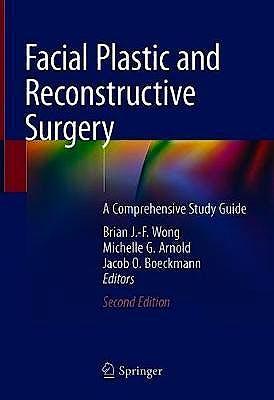 Portada del libro 9783030459192 Facial Plastic and Reconstructive Surgery. A Comprehensive Study Guide