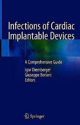 Portada del libro 9783030462543 Infections of Cardiac Implantable Devices. A Comprehensive Guide
