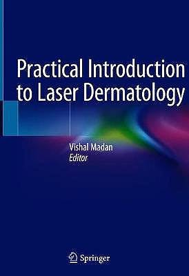 Portada del libro 9783030464509 Practical Introduction to Laser Dermatology