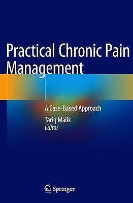 Portada del libro 9783030466749 Practical Chronic Pain Management. A Case-Based Approach