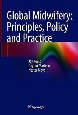 Portada del libro 9783030467647 Global Midwifery. Principles, Policy and Practice