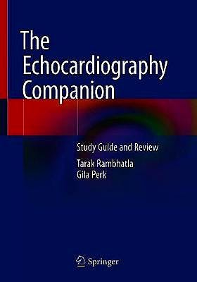 Portada del libro 9783030470401 The Echocardiography Companion. Study Guide and Review