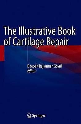 Portada del libro 9783030471538 The Illustrative Book of Cartilage Repair
