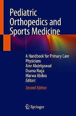 Portada del libro 9783030481377 Pediatric Orthopedics and Sports Medicine. A Handbook for Primary Care Physicians