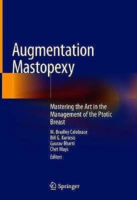 Portada del libro 9783030482251 Augmentation Mastopexy. Mastering the Art in the Management of the Ptotic Breast