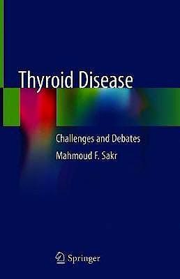Portada del libro 9783030487744 Thyroid Disease. Challenges and Debates