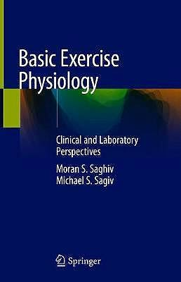 Portada del libro 9783030488055 Basic Exercise Physiology. Clinical and Laboratory Perspectives