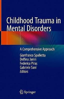 Portada del libro 9783030494131 Childhood Trauma in Mental Disorders. A Comprehensive Approach
