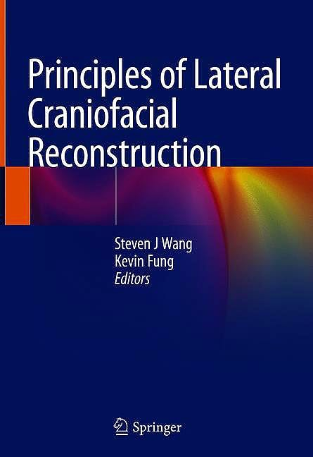 Portada del libro 9783030502904 Principles of Lateral Craniofacial Reconstruction