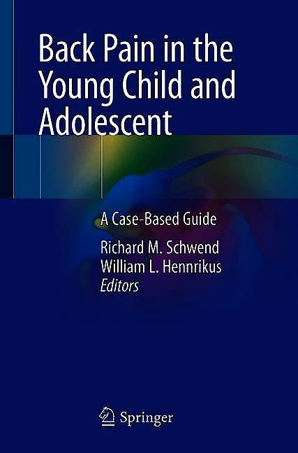 Portada del libro 9783030507572 Back Pain in the Young Child and Adolescent. A Case-Based Guide
