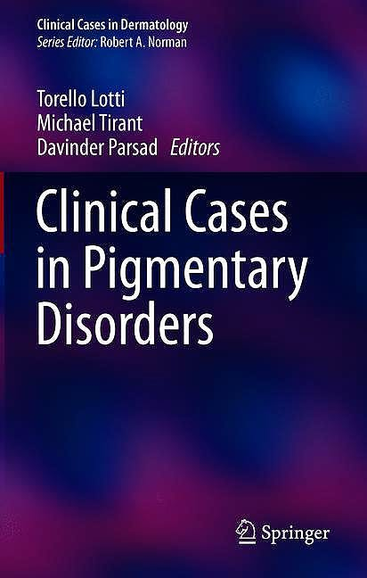 Portada del libro 9783030508227 Clinical Cases in Pigmentary Disorders (Clinical Cases in Dermatology)