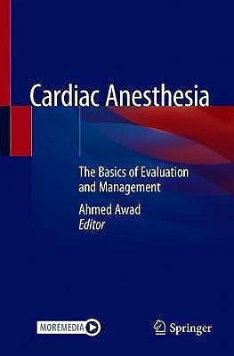 Portada del libro 9783030517540 Cardiac Anesthesia. The Basics of Evaluation and Management