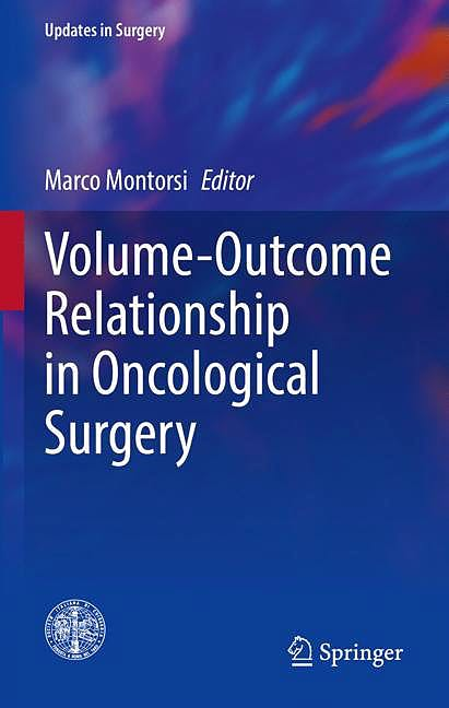 Portada del libro 9783030518059 Volume-Outcome Relationship in Oncological Surgery