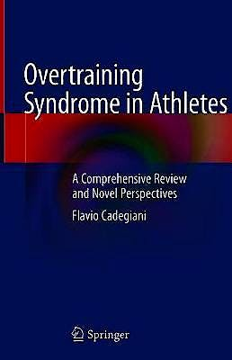 Portada del libro 9783030526276 Overtraining Syndrome in Athletes. A Comprehensive Review and Novel Perspectives