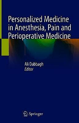 Portada del libro 9783030535247 Personalized Medicine in Anesthesia, Pain and Perioperative Medicine