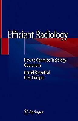 Portada del libro 9783030536091 Efficient Radiology. How to Optimize Radiology Operations