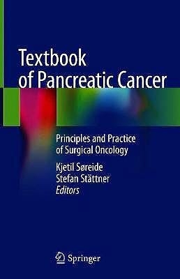 Portada del libro 9783030537852 Textbook of Pancreatic Cancer. Principles and Practice of Surgical Oncology