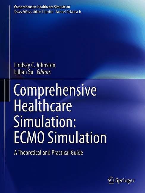 Portada del libro 9783030538439 Comprehensive Healthcare Simulation: ECMO Simulation. A Theoretical and Practical Guide