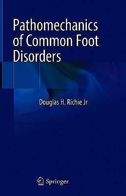 Portada del libro 9783030542009 Pathomechanics of Common Foot Disorders