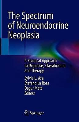Portada del libro 9783030543907 The Spectrum of Neuroendocrine Neoplasia. A Practical Approach to Diagnosis, Classification and Therapy
