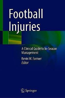 Portada del libro 9783030548742 Football Injuries. A Clinical Guide to In-Season Management