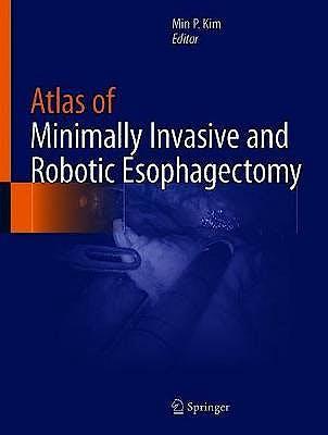 Portada del libro 9783030556686 Atlas of Minimally Invasive and Robotic Esophagectomy