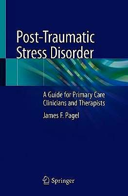 Portada del libro 9783030559083 Post-Traumatic Stress Disorder. A Guide for Primary Care Clinicians and Therapists