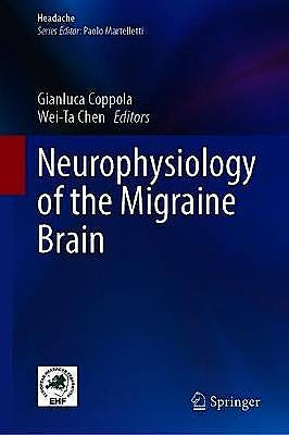 Portada del libro 9783030565374 Neurophysiology of the Migraine Brain (Headache)
