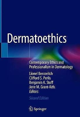 Portada del libro 9783030568603 Dermatoethics. Contemporary Ethics and Professionalism in Dermatology