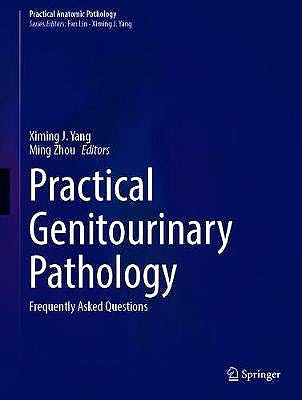 Portada del libro 9783030571405 Practical Genitourinary Pathology. Frequently Asked Questions (Practical Anatomic Pathology)