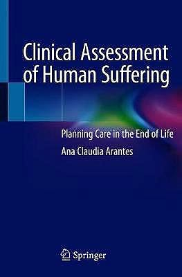 Portada del libro 9783030575335 Clinical Assessment of Human Suffering. Planning Care in the End of Life
