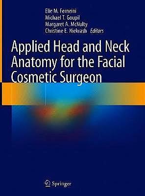 Portada del libro 9783030579302 Applied Head and Neck Anatomy for the Facial Cosmetic Surgeon
