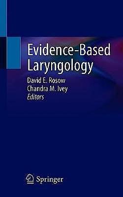 Portada del libro 9783030584931 Evidence-Based Laryngology