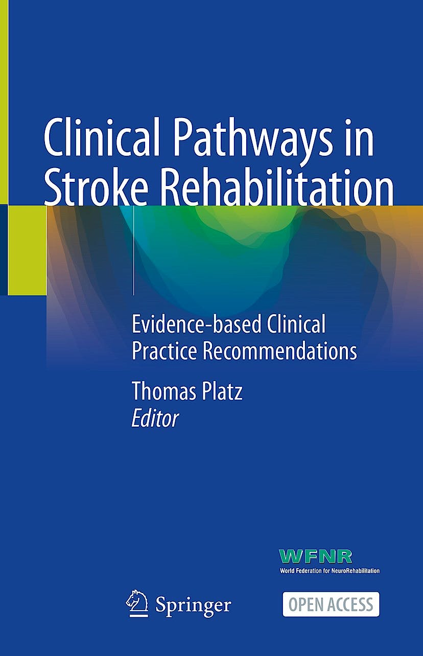 Portada del libro 9783030585044 Clinical Pathways in Stroke Rehabilitation. Evidence-Based Clinical Practice Recommendations