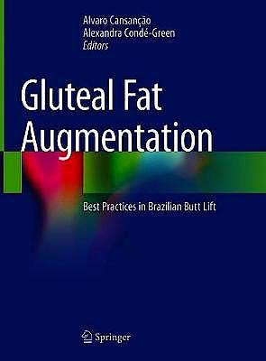 Portada del libro 9783030589448 Gluteal Fat Augmentation. Best Practices in Brazilian Butt Lift