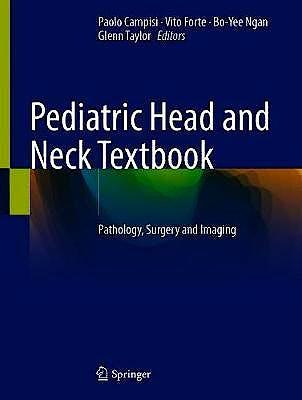 Portada del libro 9783030592639 Pediatric Head and Neck Textbook. Pathology, Surgery and Imaging